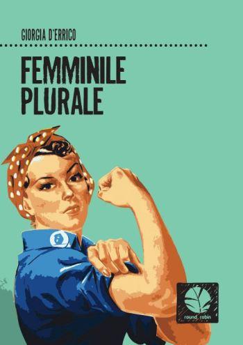 Femminile Plurale - Presentazione libro @ Libreria Lo Spazio