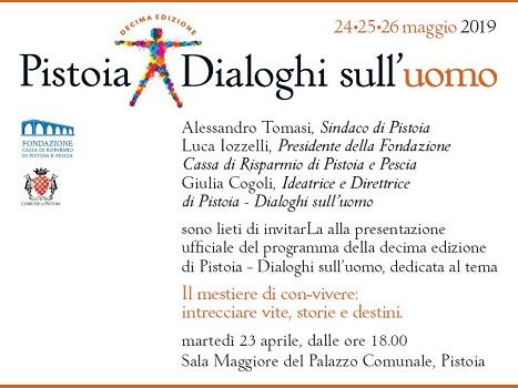 Presentazione ufficiale del programma della decima edizione di Pistoia - Dialoghi sull'uomo @ Sala maggiore del Palazzo comunale