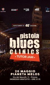 Pistoia Blues Clinics @ Mèlos, Lo Spazio delle Musiche