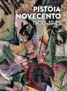 """Visita guidata mostra """"Pistoia Novecento 1900-1945"""" @ Palazzo De' Rossi"""