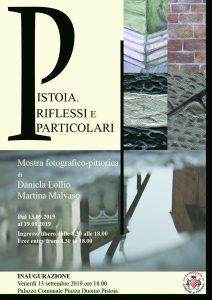 """Inaugurazione mostra """"Pistoia. Riflessi e particolari"""" @ Atrio del Palazzo comunale"""
