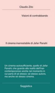 Il cinema raccontato 2021 - Il cinema di Jafar Panahi @ Evento online