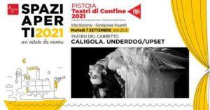 Spazi Aperti | Prosa | CALIGOLA Underdog/Upset @ Fondazione Jorio Vivarelli